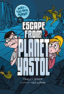Escape from Planet Yastol (Way-Too-Real Aliens Book 1)