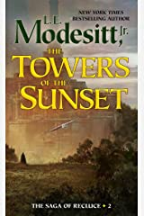 The Towers of the Sunset (Saga of Recluce Book 2) Kindle Edition