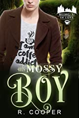 His Mossy Boy (Being(s) in Love Book 8) Kindle Edition