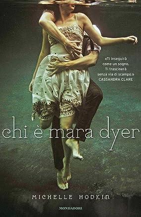 Chi è Mara Dyer (Chrysalide)