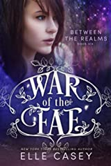 Between the Realms (War of the Fae Book 6) Kindle Edition