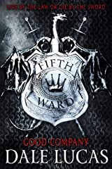 The Fifth Ward: Good Company Kindle Edition