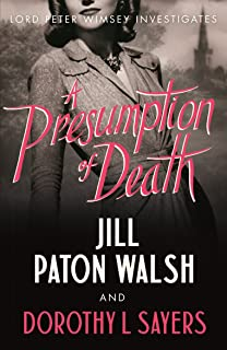 A Presumption of Death (Lord Peter Wimsey and Harriet Vane
