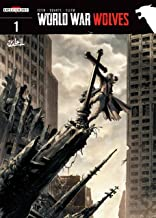 World War Wolves Vol. 1: God Has a Sense of Humor 1/2