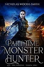 Part-Time Monster Hunter (Kat Drummond Book 1)