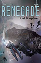 Renegade: (The Spiral Wars Book 1)