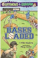 Raymond and Graham: Bases Loaded Kindle Edition