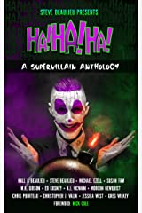 Ha!Ha!Ha!: A Supervillain Anthology (Superheroes and Vile Villains Book 4) Kindle Edition