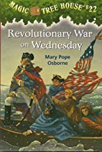 Set of 3 Mary Pope Osborne Children's Books: Magic Tree House #22 Revolutionary War on Wednesday, #23 Twister on Tuesday, and #24 Earthquake in the Early Morning (Magic Tree House, Volumes 22-24)