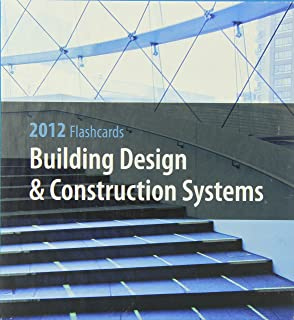 Building Design & Contruction Systems Flash Cards 2012 (ARE 2012)