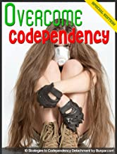 Overcome Codependency: 10 Strategies to Codependency Detachment