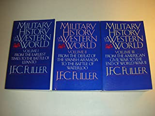 The Military History of the Western World, Complete Three (3) Volume Set