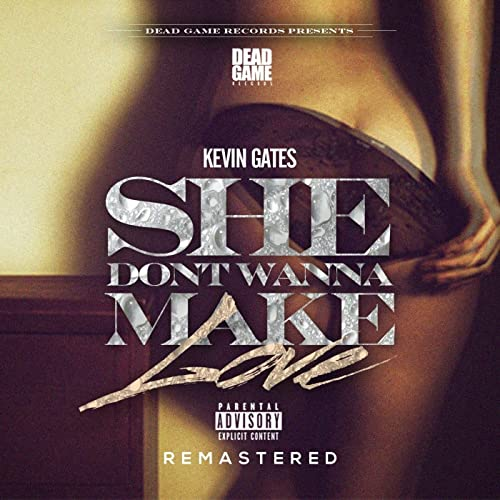 She Don't Wanna Make Love (Remastered) [Explicit] by Kevin