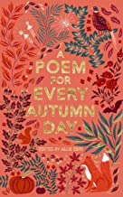 A Poem for Every Autumn Day (A Poem for Every Day and Night of the Year)