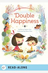 Double Happiness Kindle Edition