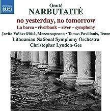 Digital Booklet: Narbutaitė: No Yesterday, No Tomorrow