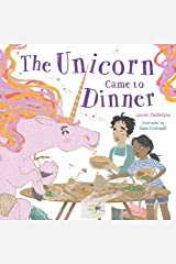 The Unicorn Came to Dinner Kindle Edition