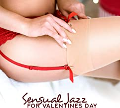 Sensual Jazz for Valentines Day – Erotic Music for Two, Sexy Games, Tantric Massage at Night, Jazz Lounge 2019