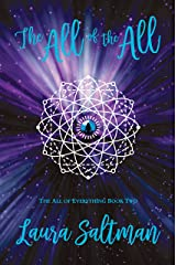 The All of the All: The All of Everything, Book 2 Kindle Edition