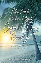 """Allow me to Introduce Myself Before I Say Goodbye: A Palm Beach Story at """"The Royal"""""""