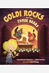 Goldi Rocks & the Three Bears Kindle Edition