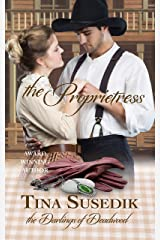 The Proprietress: The Darlings of Deadwood Kindle Edition
