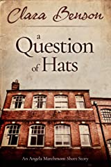 A Question of Hats: An Angela Marchmont Short Story (An Angela Marchmont Mystery) (English Edition) Format Kindle