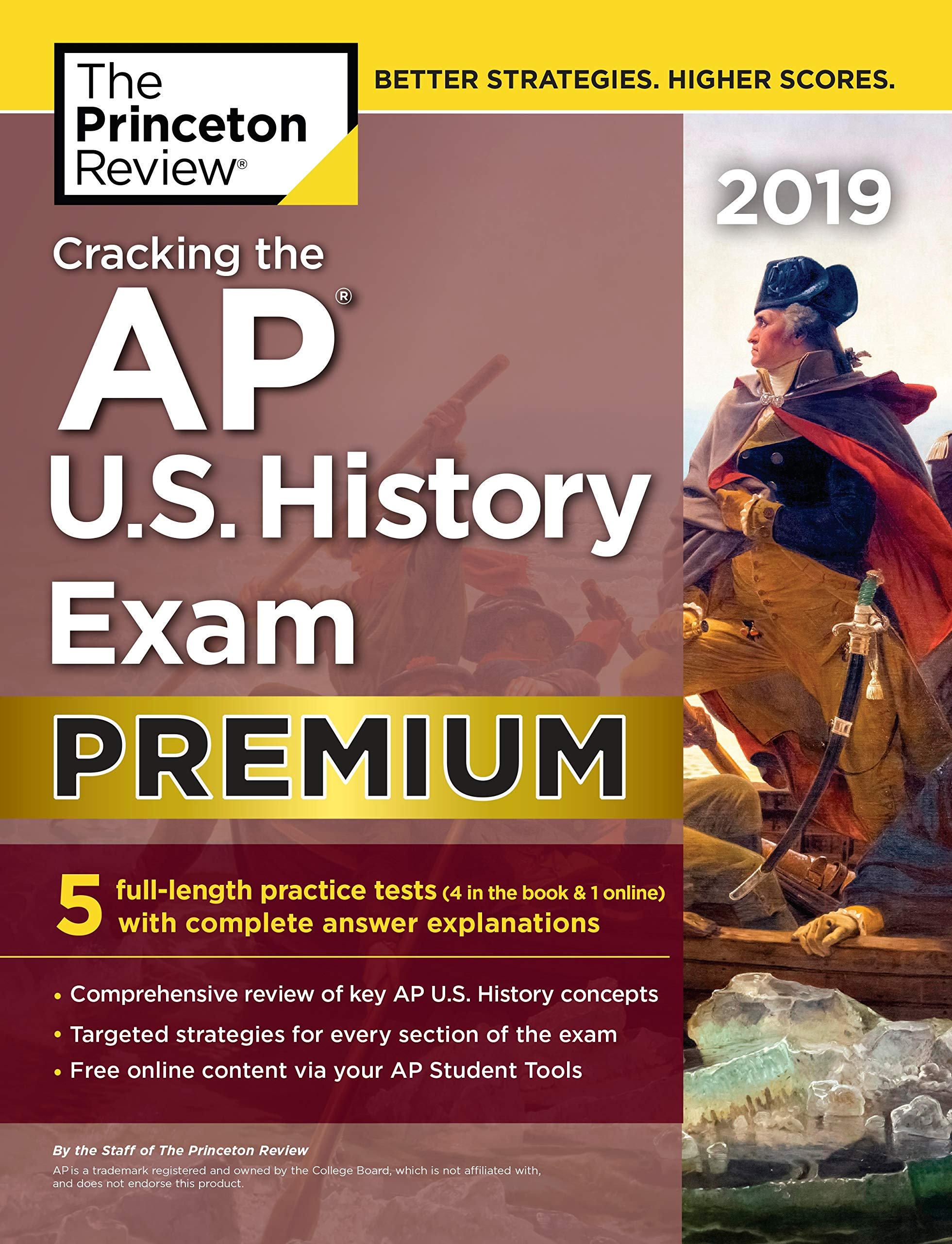 Cracking the AP U.S. History Exam 2019, Premium Edition: 5 Practice Tests + Complete Content Review (College Test…
