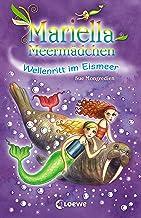 Mariella Meermädchen 6 - Wellenritt im Eismeer (German Edition)