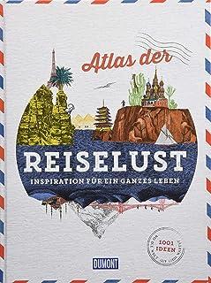 DuMont Bildband Atlas der Reiselust: Inspiration für ein ga
