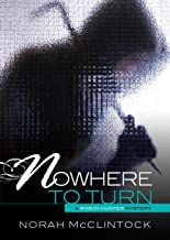Nowhere to Turn (Robyn Hunter Mysteries)