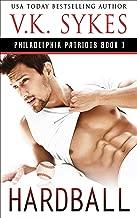 Hardball (The Philadelphia Patriots Book 1)