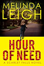 Hour of Need (Scarlet Falls)