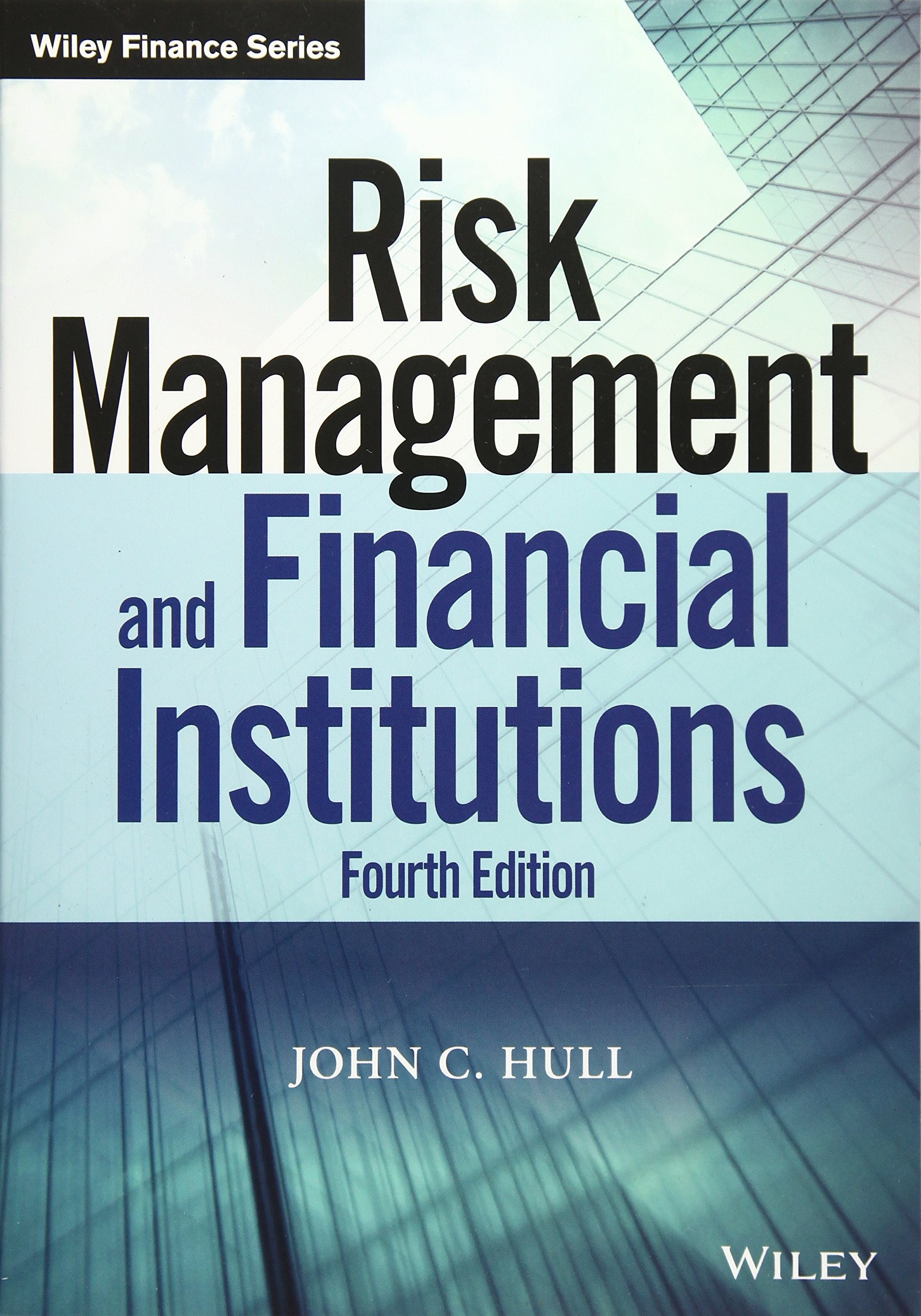Image OfRisk Management And Financial Institutions, Fourth Edition (Wiley Finance Editions)