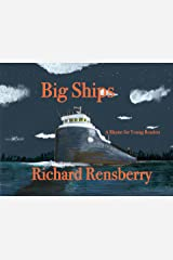 Big Ships: A Rhyme for Young Readers (QuickTurtle Books Presents Rhyme for Young Readers Series) Kindle Edition