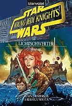 Star Wars - Young Jedi Knights 4: Lichtschwerter (German Edition)