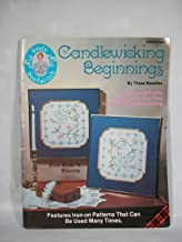 Candlewicking Beginnings: By Three Needles-10 Easy and Pretty Projects to Get You Started in Candlewicking-Features Iron-on Patterns That Can Be Used Many Times