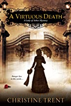 A Virtuous Death (Lady Of Ashes Book 3)