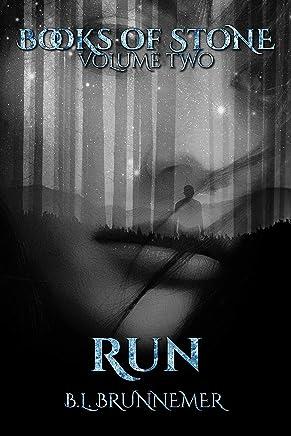 Run (Books Of Stone Book 2) (English Edition)