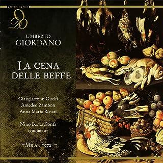 Giordano: La Cena Delle Beffe
