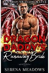 Dragon Daddy's Runaway Bride: (Runaway Dragon Mates) Kindle Edition