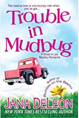 Trouble in Mudbug (Ghost-in-Law Mystery/Romance Book 1) (English Edition) Format Kindle