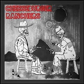 Cheeseburger Ranchers