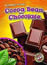 Cocoa Bean to Chocolate (Blastoff Readers. Level 2)