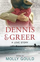 Dennis and Greer: A Love Story