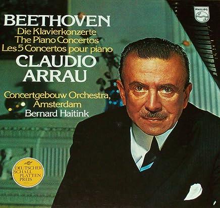 Ludwig Van Beethoven , Claudio Arrau , Concertgebouworkest , Bernard Haitink - Die Klavierkonzerte, The Piano Concertos, Les 5 Concertos Pour Piano - Philips - 6770 014