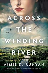 Across the Winding River Kindle Edition