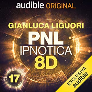 Gratitudine: PNL Ipnotica 8D - 17