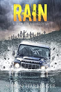 Rain: Rise of the Living Dead (Undead Rain Book 1