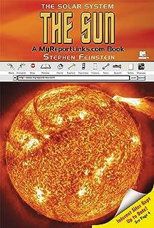 The Sun: A Myreportlinks.com Book (Solar System (Myreportlinks))